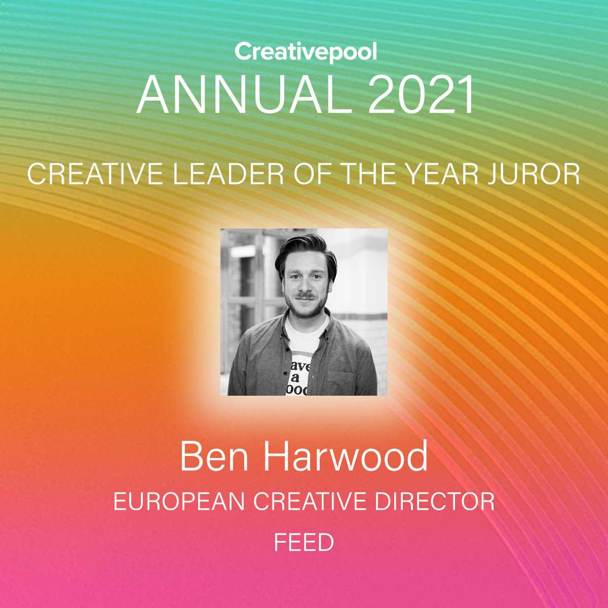 A picture of Ben Harwood as creative leader of the year juror